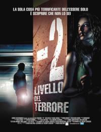 locandina del film -2 - LIVELLO DEL TERRORE