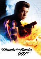 locandina del film 007 - IL MONDO NON BASTA