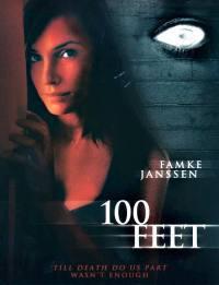 100 Feet – Perimetro Di Paura (2008)
