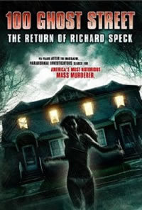 locandina del film 100 GHOST STREET - THE RETURN OF RICHARD SPECK