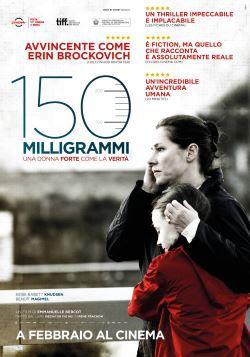 locandina del film 150 MILLIGRAMMI - UNA DONNA DORTE COME LA VERITA'