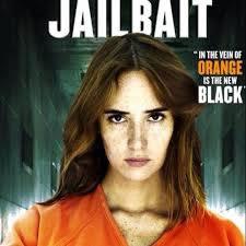 locandina del film 17 & LIFE: JAILBAIT