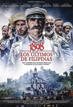locandina del film 1898: LOS ULTIMOS DE FILIPINAS