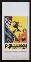 locandina del film 2 SUPERCOLT A BROOKLYN