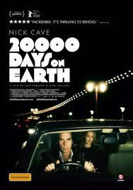 locandina del film 20.000 DAYS ON EARTH