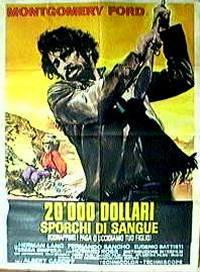 locandina del film 20000 DOLLARI SPORCHI DI SANGUE