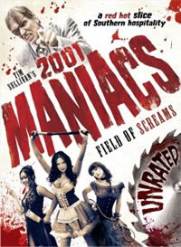 locandina del film 2001 MANIACS: FIELD OF SCREAMS