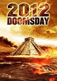 locandina del film 2012 DOOMSDAY