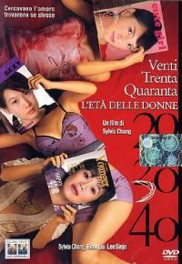 20 30 40 L'Eta' Delle Donne (2004)
