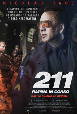 locandina del film 211 - RAPINA IN CORSO