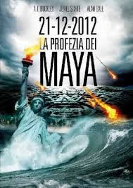locandina del film 21-12-2012 LA PROFEZIA DEI MAYA