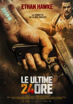 locandina del film LE ULTIME 24 ORE