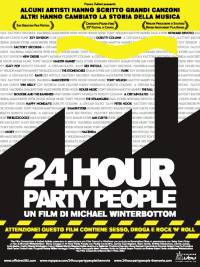 locandina del film 24 HOUR PARTY PEOPLE