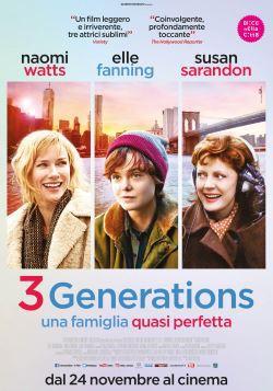 locandina del film 3 GENERATIONS - UNA FAMIGLIA QUASI PERFETTA