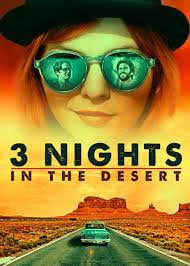 locandina del film 3 NIGHTS IN THE DESERT