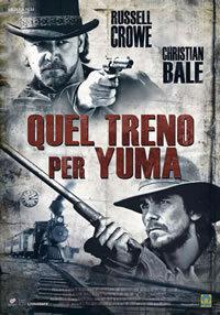 locandina del film QUEL TRENO PER YUMA