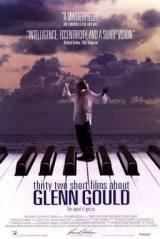 locandina del film 32 PICCOLI FILM SU GLENN GOULD