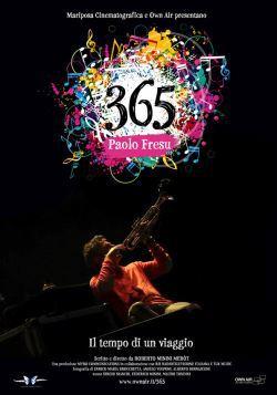 locandina del film 365 PAOLO FRESU, IL TEMPO DI UN VIAGGIO
