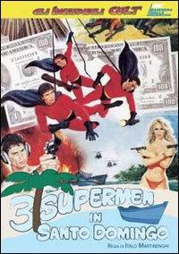 locandina del film 3 SUPERMEN IN SANTO DOMINGO