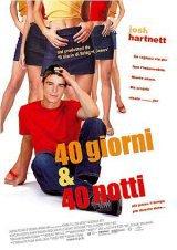 locandina del film 40 GIORNI E 40 NOTTI