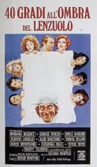 locandina del film 40 GRADI ALL'OMBRA DEL LENZUOLO