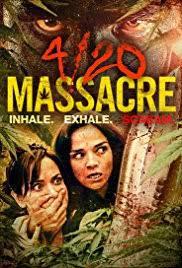 locandina del film 4/20 MASSACRE
