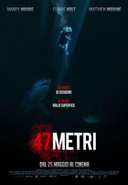 locandina del film 47 METRI