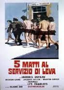 locandina del film 5 MATTI AL SERVIZIO DI LEVA