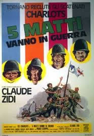 locandina del film 5 MATTI VANNO IN GUERRA