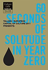 locandina del film 60 SECONDS OF SOLITUDE IN YEAR ZERO
