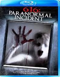 locandina del film 616: PARANORMAL INCIDENT