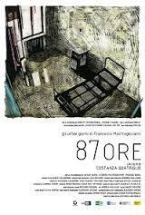 locandina del film 87 ORE - GLI ULTIMI GIORNI DI FRANCESCO MASTROGIOVANNI