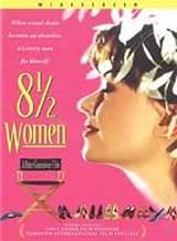8 Donne e Mezzo (1999)