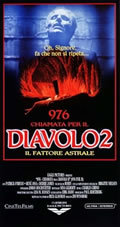 locandina del film 976 CHIAMATA PER IL DIAVOLO 2 - IL FATTORE ASTRALE