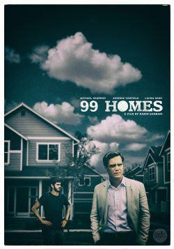 locandina del film 99 HOMES