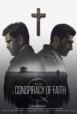 locandina del film A CONSPIRACY OF FAITH - IL MESSAGGIO NELLA BOTTIGLIA
