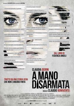 locandina del film A MANO DISARMATA
