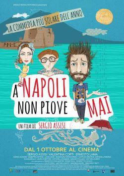 A Napoli Non Piove Mai (2015)