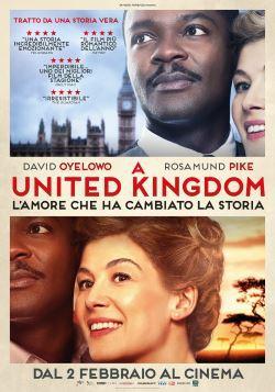 locandina del film A UNITED KINGDOM - L'AMORE CHE HA CAMBIATO LA STORIA