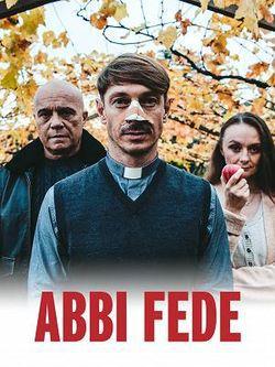 locandina del film ABBI FEDE