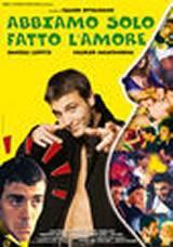 locandina del film ABBIAMO SOLO FATTO L'AMORE
