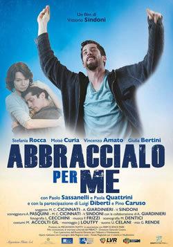 locandina del film ABBRACCIALO PER ME