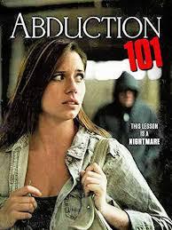 locandina del film ABDUCTION 101