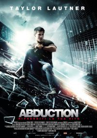 locandina del film ABDUCTION - RIPRENDITI LA TUA VITA
