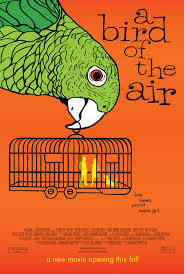 locandina del film A BIRD OF THE AIR
