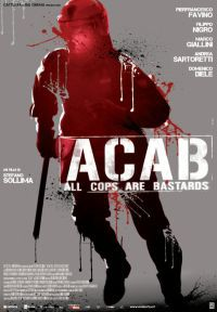 Acab – All Cops Are Bastards (2011)