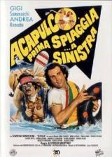 Acapulco, Prima Spiaggia… A Sinistra (1983)