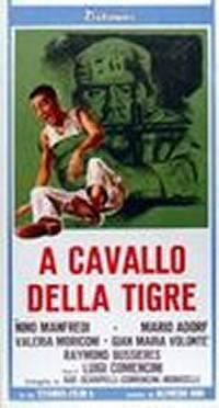 locandina del film A CAVALLO DELLA TIGRE (1961)