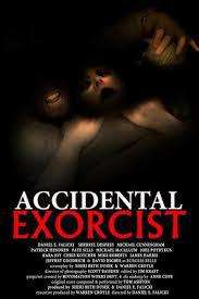 locandina del film ACCIDENTAL EXORCIST