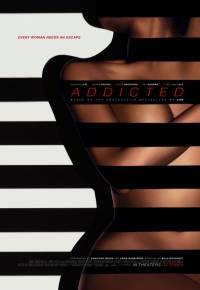 locandina del film ADDICTED - DESIDERIO IRRESISTIBILE
